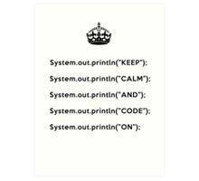 Keep Calm And Carry On - Java - println - Black Art Print