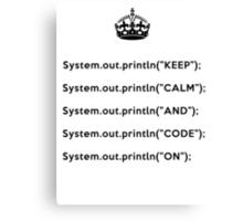 Keep Calm And Carry On - Java - println - Black Canvas Print