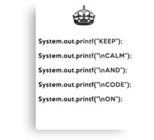 Keep Calm And Carry On - Java - printf with \n front - Black Metal Print