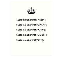 Keep Calm And Carry On - Java - Black Art Print