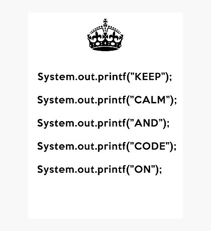 Keep Calm And Carry On - Java - Black Photographic Print