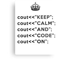 Keep Calm And Carry On - C++ - Black Metal Print