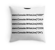 Keep Calm And Carry On - C#- Black Throw Pillow