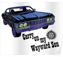 Carry on my Wayward Son- Dark Poster