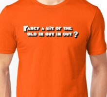In Out In Out Unisex T-Shirt