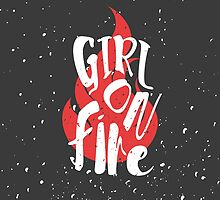 The Girl On Fire by Missiieey