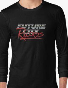 "Future City ""Ruthless"" T-Shirt Long Sleeve T-Shirt"