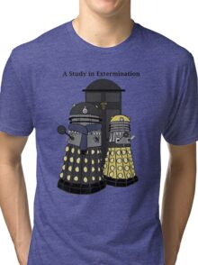 A Study in Extermination Tri-blend T-Shirt