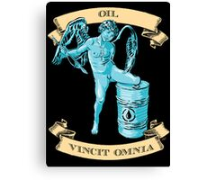 OIL VINCIT OMNIA Canvas Print