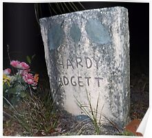 Padgett Grave Stone Artistic Photograph by Shannon Sears Poster