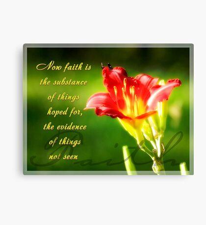 Faith is Canvas Print