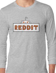 Reddit Sign Long Sleeve T-Shirt