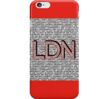 London Boroughs LDN iPhone Case/Skin