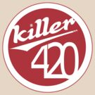 killer 420 by mouseman