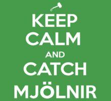 Keep Calm and Catch Mjölnir Kids Clothes