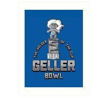 Geller Bowl (Holder of the Geller Cup) - Friends Art Print