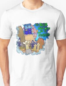 Doctor goes to Trenzalore T-Shirt