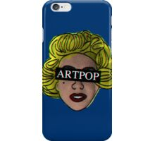 My ARTPOP could mean anything iPhone Case/Skin