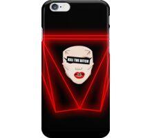 Kill the Bitch iPhone Case/Skin