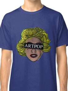My ARTPOP could mean anything Classic T-Shirt