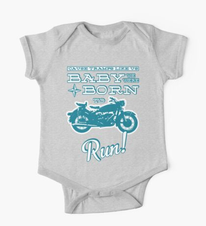 Baby, we were born to run! One Piece - Short Sleeve