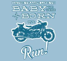 Baby, we were born to run! (Grunge Version) Baby Tee