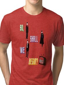BBC Fandom w/ Star Trek Into Darkness Quote  Tri-blend T-Shirt