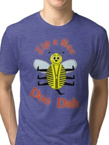 Zip a Bee Doo Dah T-shirt Tri-blend T-Shirt