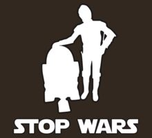 stop wars star wars T-Shirt