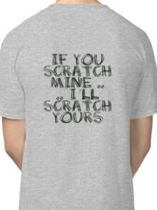 FATHERS DAY GIFT - THE  BACK SCRATCHER KIT! Classic T-Shirt
