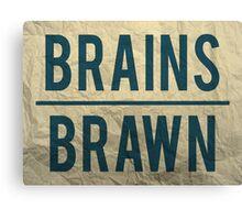 Brains Over Brawn Canvas Print
