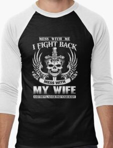 Mess with my wife T-Shirt