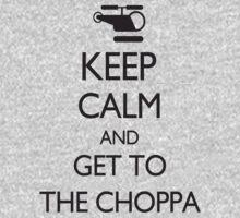 Keep Calm and GET TO THE CHOPPA! Baby Tee