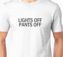 Lights Off Pants Off Unisex T-Shirt