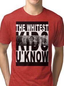 Whitest Kids U Know Tri-blend T-Shirt
