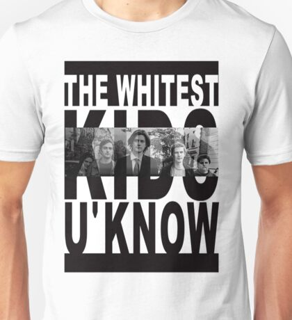 Whitest Kids U Know Unisex T-Shirt