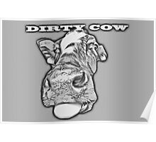 Dirty Cow ! Poster