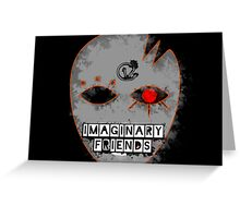 Imaginary F(r)iends - Greeting Card / Post Card Greeting Card