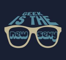 Geek Is The New Sexy by protos