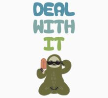 Deal With It Sloth by amkili