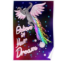 Believe In Your Dreams Sloth Poster