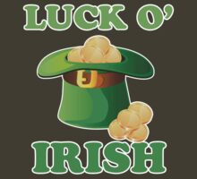Luck O' Irish St Patricks Day by CarbonClothing