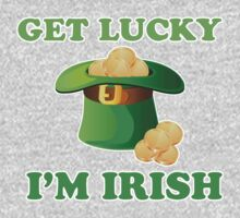 Get Lucky Im Irish St Patricks Day by CarbonClothing