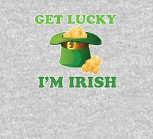 Get Lucky Im Irish St Patricks Day Unisex T-Shirt