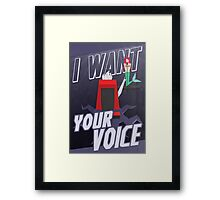 I want your voice Framed Print