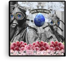 Where There Is Smoke Canvas Print
