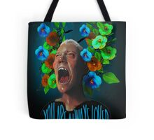 You Are Always Loved Tote Bag