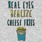 [cheese fries] by Hailey Sanders