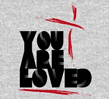 You Are Loved- The Masterstroke Unisex T-Shirt
