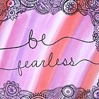 Be Fearless by Ali Hatfield